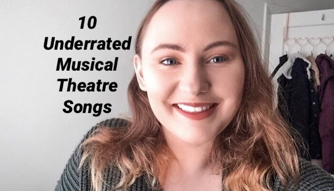10 Underrated Musical Theatre Songs