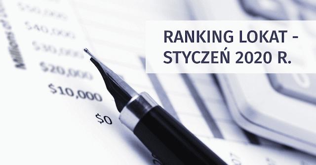 Ranking lokat - najlepsze lokaty bankowe styczeń 2020