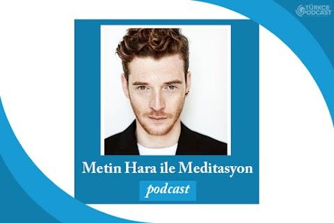Metin Hara ile Meditasyon Podcast