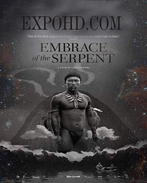 Embrace Of The Serpent 2015 IMDb 480p | BluRAy 720p | Esub 1.3Gbs [Watch & Download]