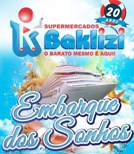 Promoção Baklizi Supermercados 2017 2018 Embarque dos Sonhos