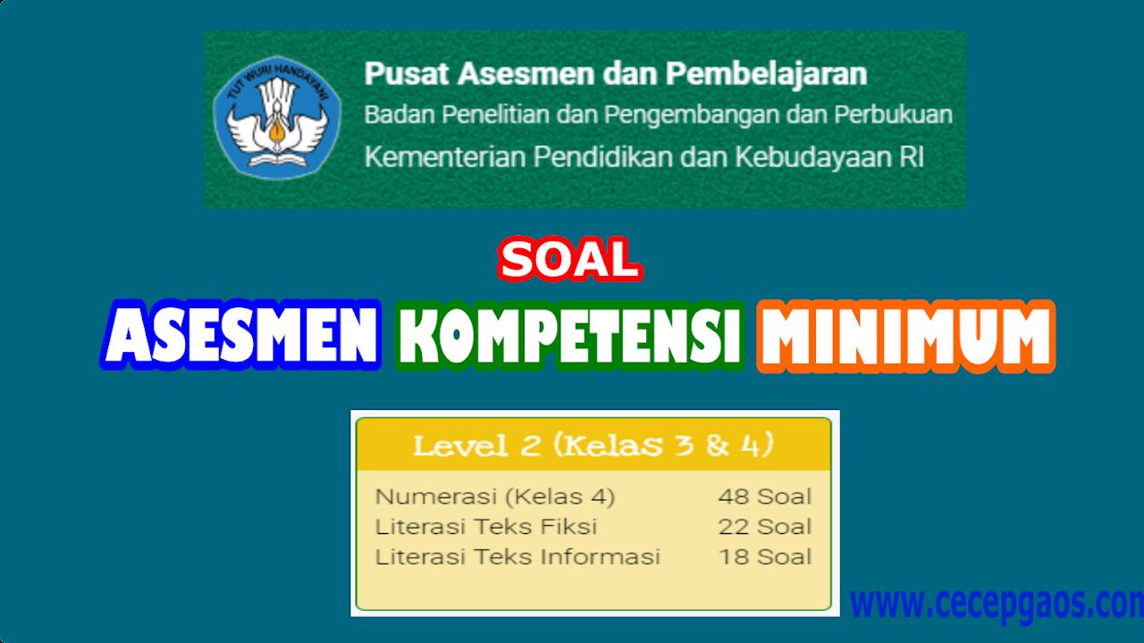 Contoh Soal Akm Online Level 2 Kelas 3 Dan 4 Sd Cecepgaos Com