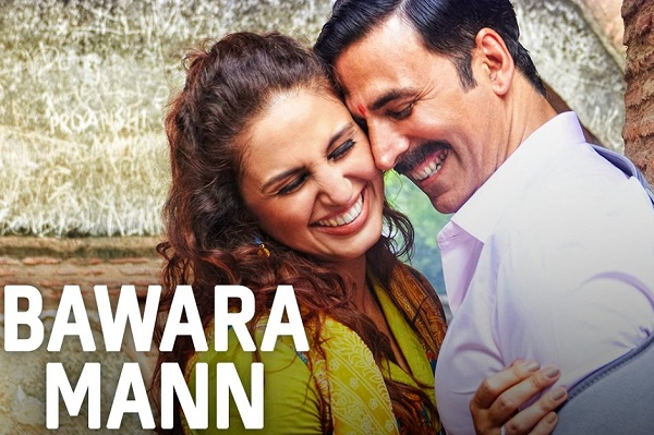 Bawara Mann Akshay Kumar New Hindi Songs 2017 Huma Qureshi Jubin Nautiyal & Neeti Mohan