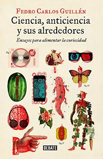 Ciencia, anticiencia y sus alrededores- Fedro Carlos Guillen