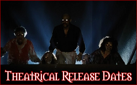 https://thehorrorclub.blogspot.com/p/release-dates-theatrical.html