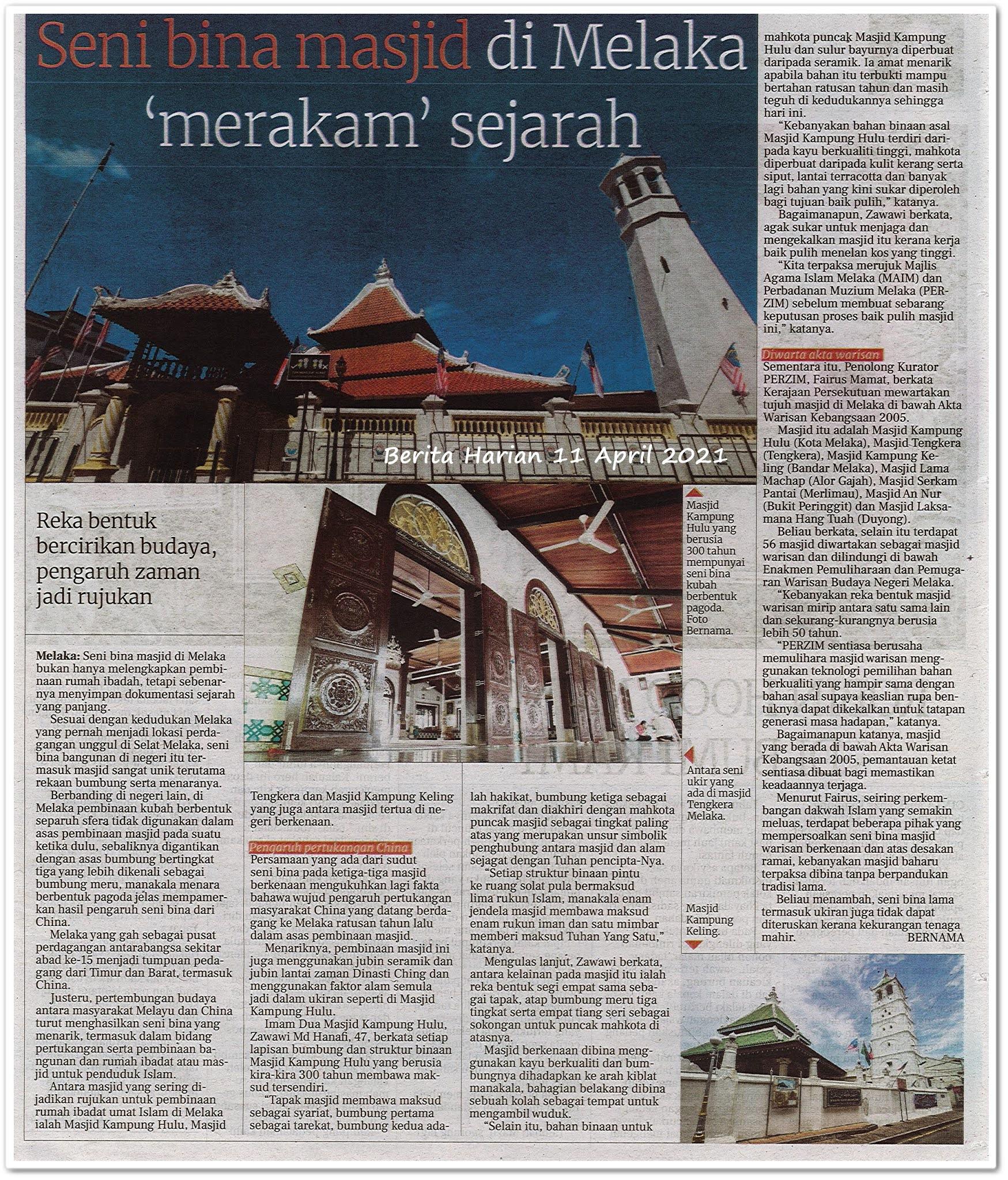 Seni bina masjid di Melaka 'merakam' sejarah - Keratan akhbar Berita Harian 11 April 2021