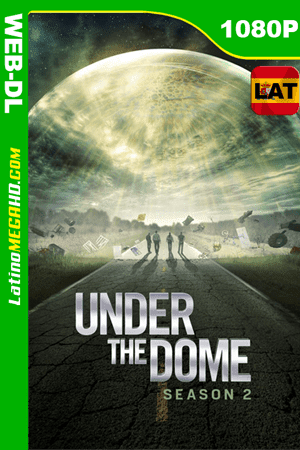 Under the Dome (Serie de TV) Temporada 2 (2014) Latino HD WEB-DL 1080P ()