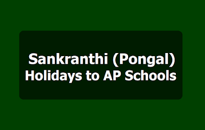 AP sankranti holidays 2022 for schools ( pongal festival )