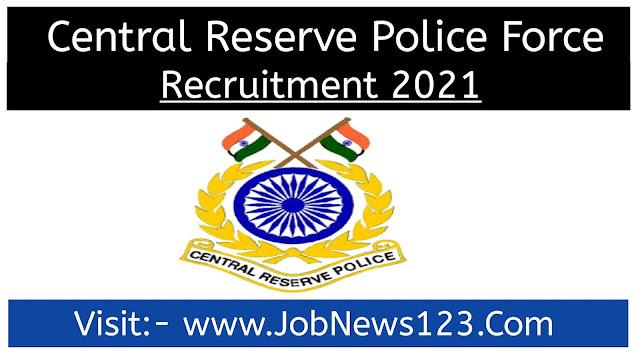 CRPF Recruitment 2021: