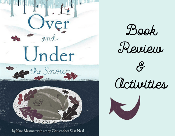 Over and Under the Snow book review with some awesome follow-up activities!