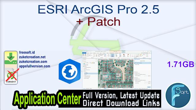 ESRI ArcGIS Pro 2.5 + Patch