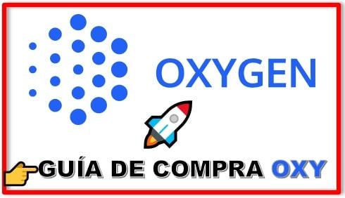 Cómo y Dónde Comprar OXYGEN (OXY) Tutorial Actualizado