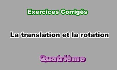 Exercices Corrigés de La Translation et la Rotation 4eme en PDF