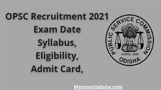 Odisha OPSC Recruitment 2021