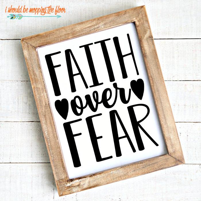 Faith Over Fear Printables
