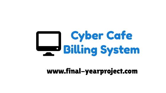 Cyber Cafe Billing System VB Project