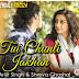 TUI CHUNLI JAKHAN LYRICS - Samantaral | Arijit Singh, Shreya Ghoshal