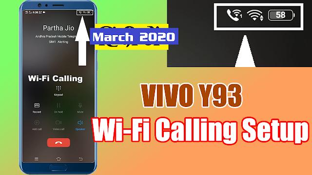 VIVO Y93 Wi-Fi Calling Setup