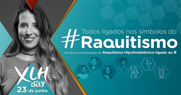 #Todos ligados nos símbolos do raquitismo: campanha alerta sobre doença rara