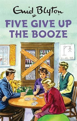 Books, Review, Enid Blyton, Famous Five, Enid Blyton for Grown-Ups, Five Give Up the Booze, Bruno Vincent, Quercus, The Writing Greyhound, Lorna Holland