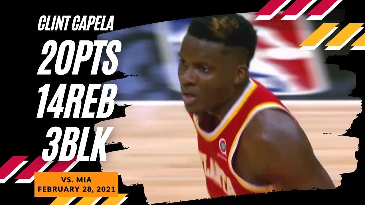 Clint Capela 20pts 14reb 3blk vs MIA | February 28, 2021 | 2020-21 NBA Season