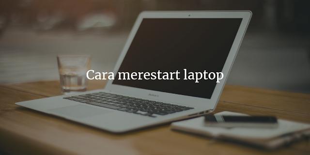 cara merestart laptop