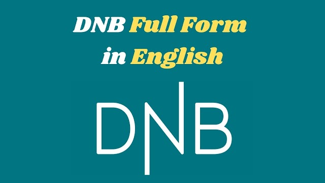 DNB Full Form in Medical in English | What is the Full Form of DNB?