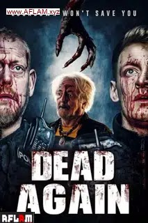 مشاهدة فلم رعبDead Again 2021 مترجم اون لاين