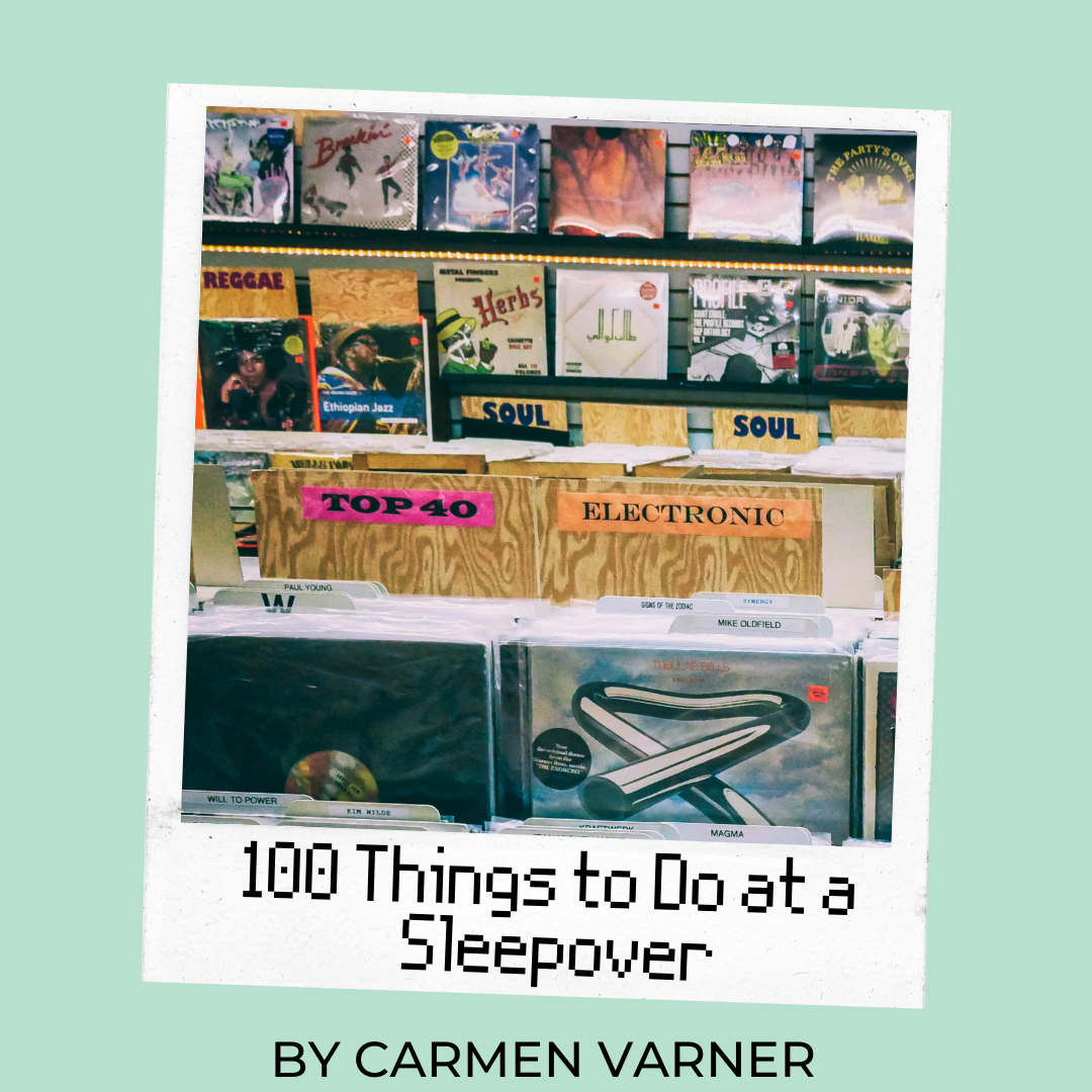 100 Things to Do at a Sleepover Carmen Varner movies to watch