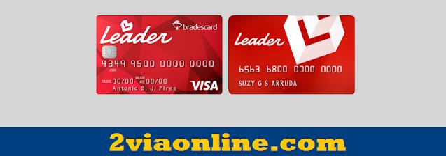 Cartão Leader - Bradescard: confira como Gerar Boleto 2ª Via Fatura Cartão de Crédito Leader