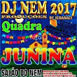 Cd De Arrasta Pé Do Dj Nem 2017 (Quadrilhas Juninas)
