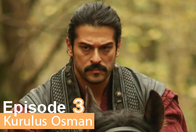episode 3 from Kurulus Osman