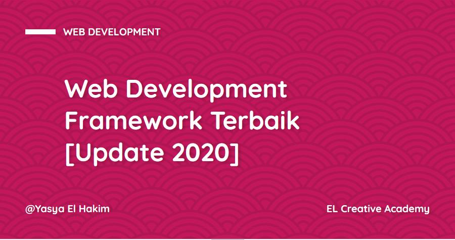 Web Development Framework Terbaik pada Tahun 2020