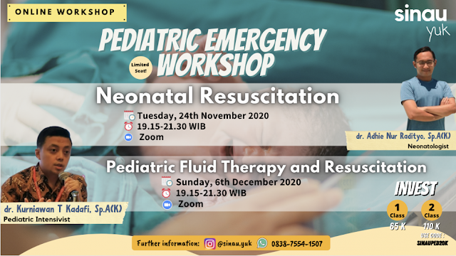 SINAU YUK PROUDLY PRESENT :     *PEDIATRIC EMERGENCY WORKSHOP*