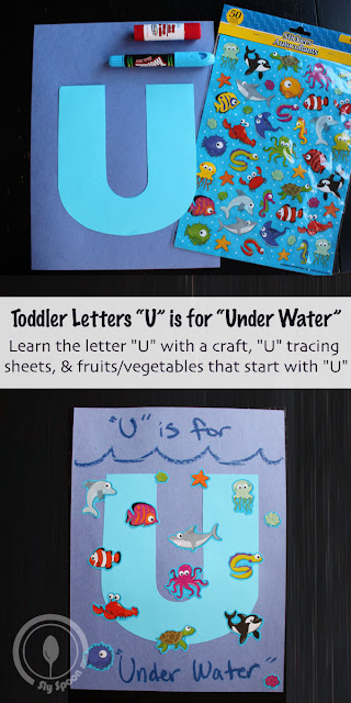 Letter U Craft - Toddler/Preshooler letter of the week craft U is for Underwater with related craft, tracing sheets and fruits/vegetables.