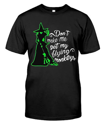 Don't Make Me Get My Flying Monkeys Witch Mask Face Masks Facemask T SHIRT HOODIE SWEATSHIRT. LOVE IT? GET IT HERE