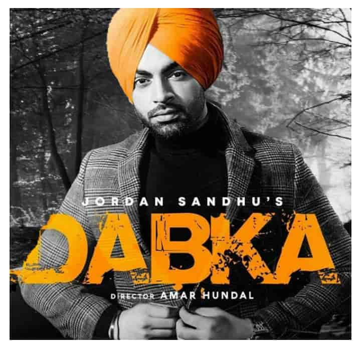 Dabka Punjabi Song Images By Jordan Sandhu
