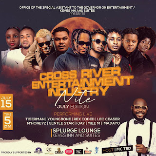 GX GOSSIP: ANNOUNCING JULY EDITION OF CROSS RIVER ENTERTAINMENT INDUSTRY NIGHT