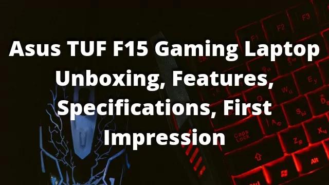 Asus TUF F15 Gaming Laptop i7 i9 144Hz Nvidia GeForce 3060TI