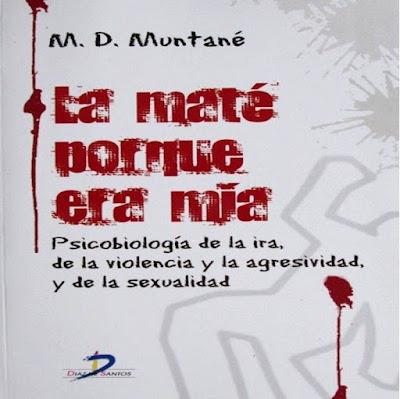 Psicobiologia de la Ira, de la Violencia y la Agresividad, y de la Sexualidad