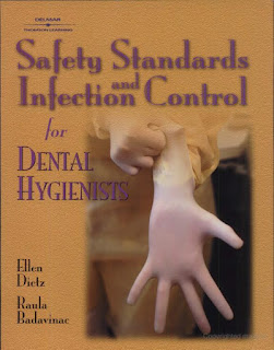 Safety Standards and Infection Control for Dental Hygienists