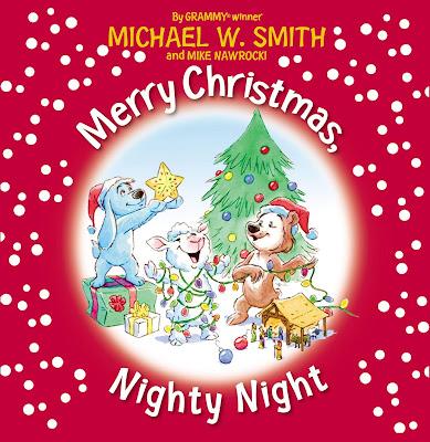 Merry Christmas, Nighty Night by Michael W. Smith