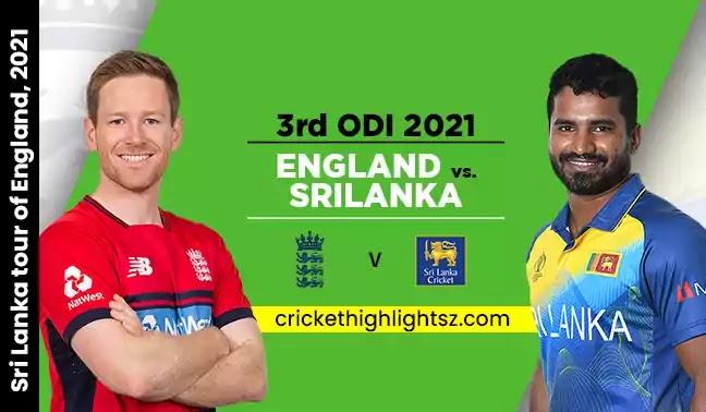 ENG vs SL 3rd ODI 2021 Full Highlights | England vs Sri Lanka