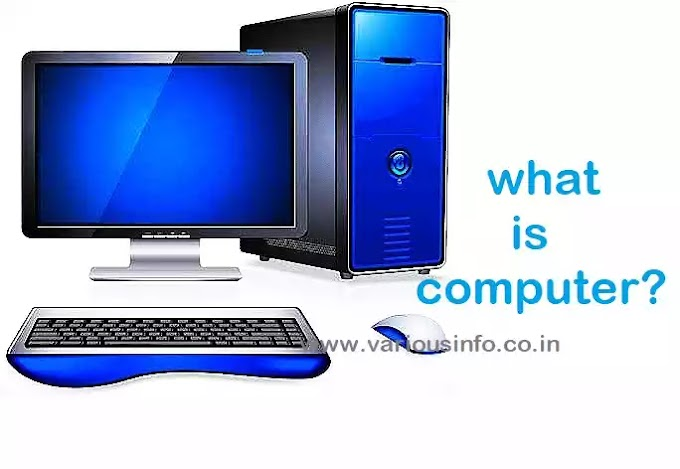 What is a computer, its types and how does it work?