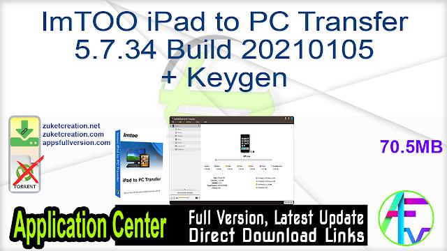 ImTOO iPad to PC Transfer 5.7.34 Build 20210105 + Keygen