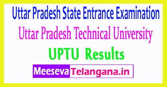 Uttar Pradesh State Entrance Exam SEE UPTU Results 2017