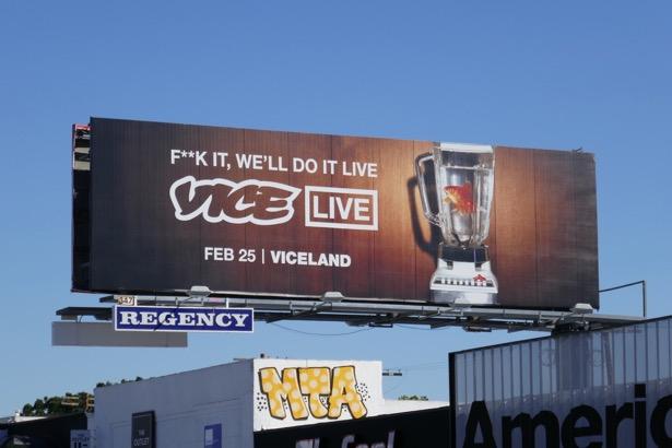Fuck it Vice Live billboard