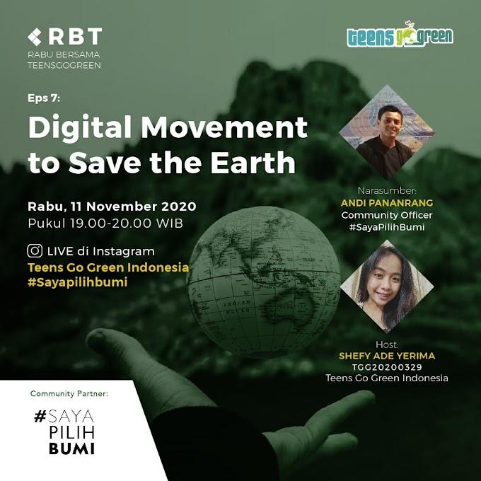 Digital Movement to Save the Earth bersama #SayaPilihBumi