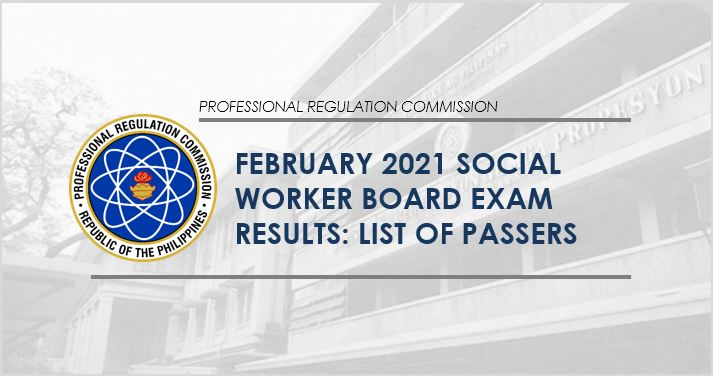 RESULT: February 2021 Social Worker board exam list of passers