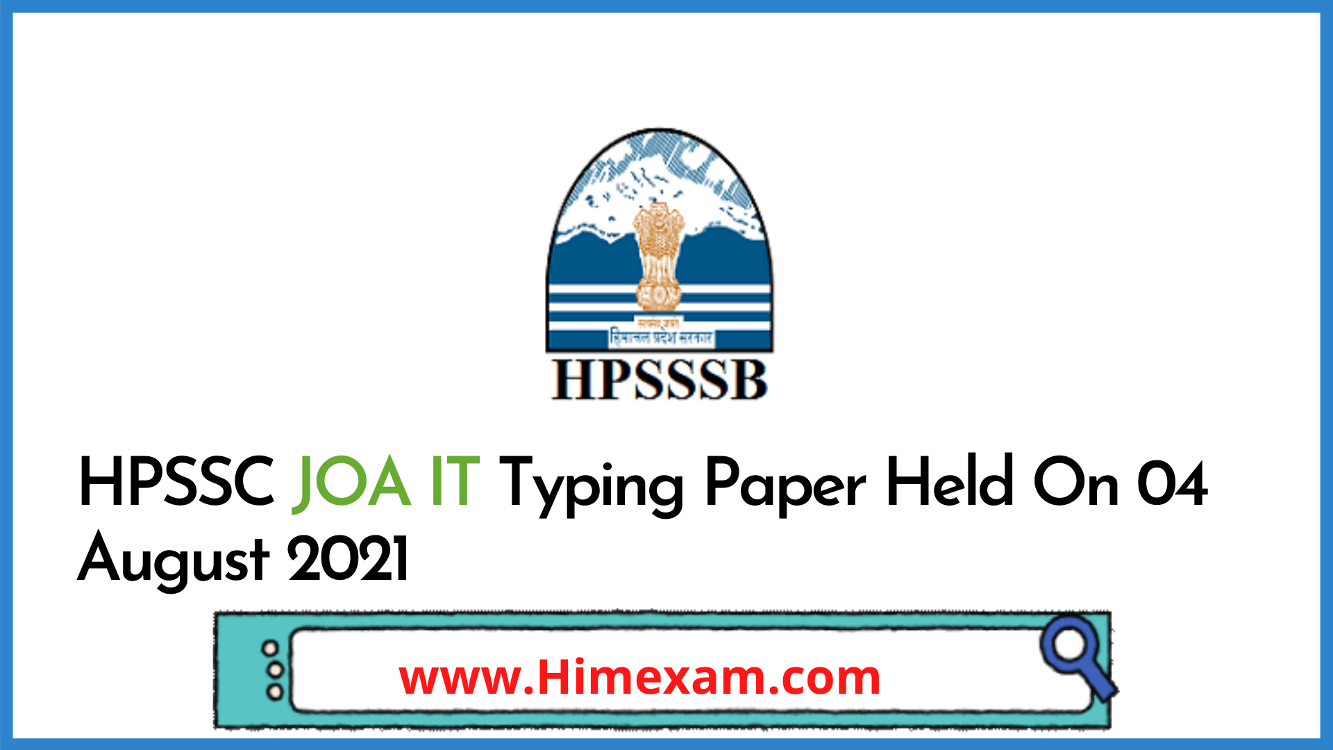 HPSSC JOA IT Typing Paper Held On 04 August 2021